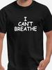 I Can't Breathe George Floyd Death Black Front Print S - 4XL