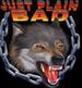 Apparel T-shirt HOLIDAYs Halloween Wolf Printed:''Just plain BAD''