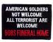 Embroidered Military PATCHES - All Terrorists Welcome