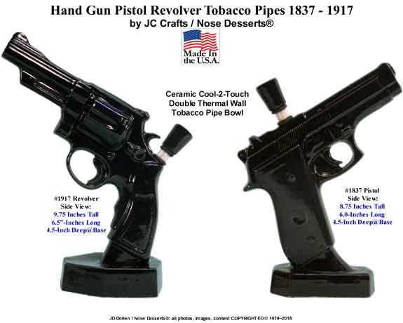 Hand Gun Pistol Revolver Tobacco PIPEs 1837 - 1917, Made in USA